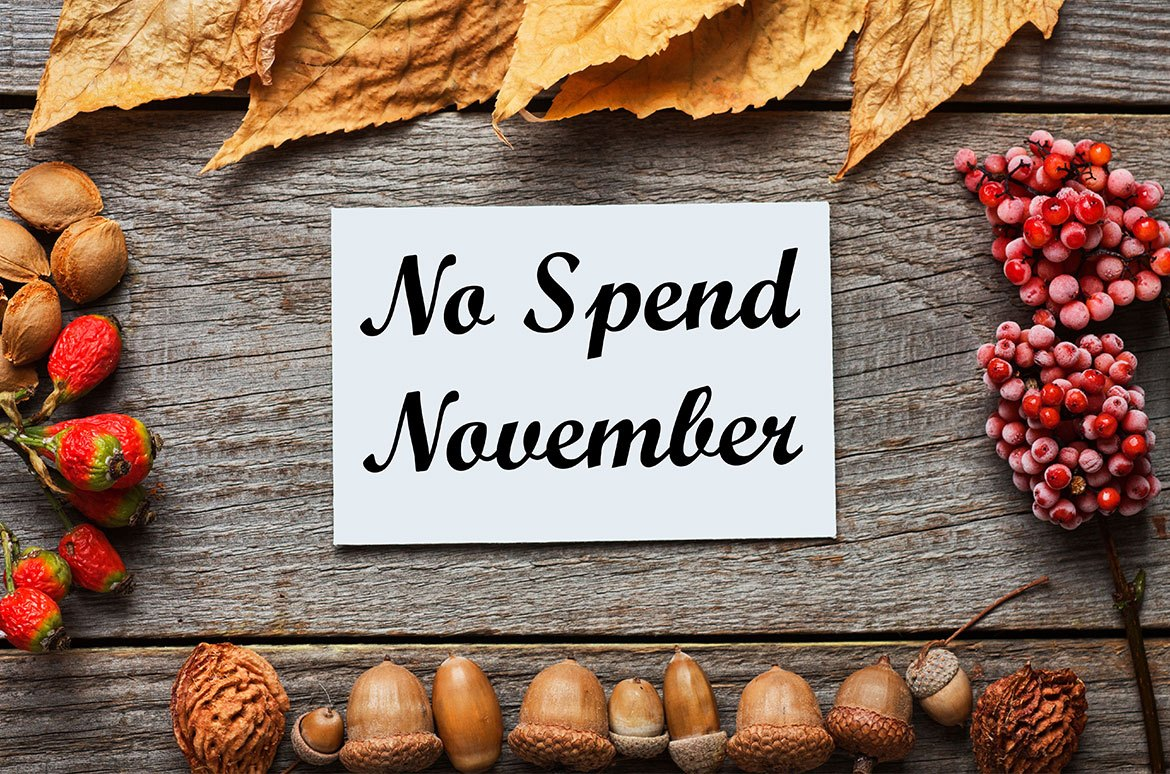 No Spend November – 30 days of Financial Mindfulness