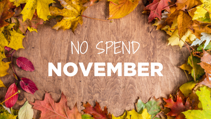 Welcome to #NoSpendNovember – Tips to Manage Money During COVID