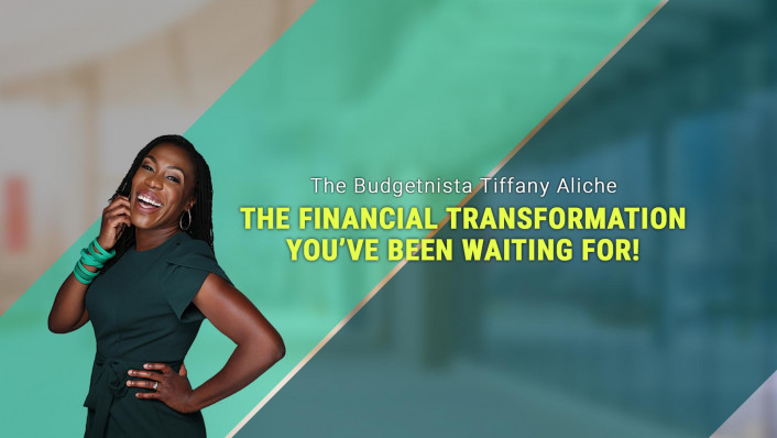 """""""The Financial Transformation You've Been Waiting For!"""" Virtual Conversation May 18, 2021 featuring The Budgetnista"""
